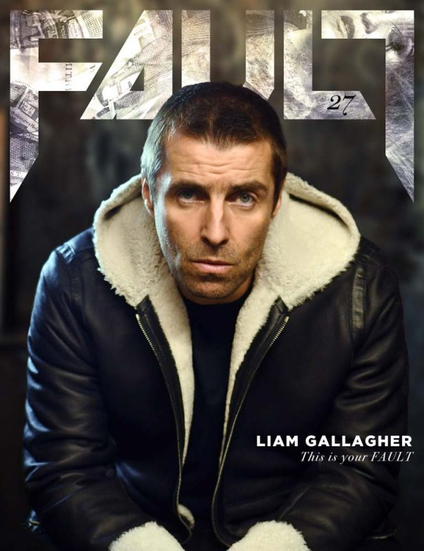 FAULT Issue 27 (Liam Gallagher cover)