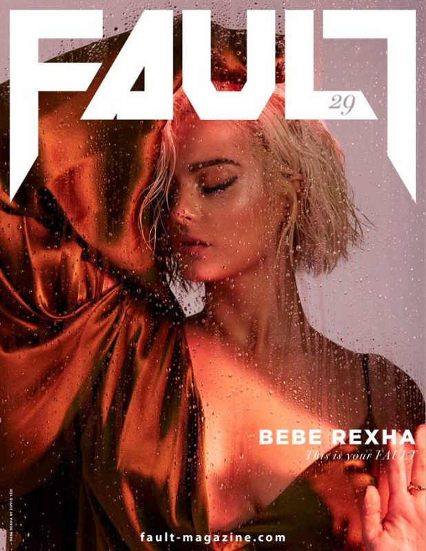 Bebe Rexha for FAULT Magazine Issue 29